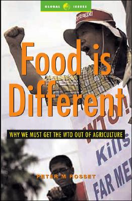 Food Is Different By Rosset, Peter M.